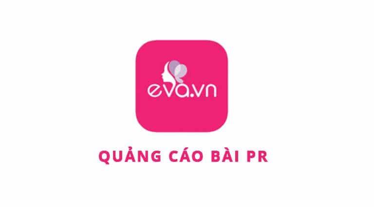 Báo giá đăng bài quảng cáo trên Eva.vn mới nhất 2021